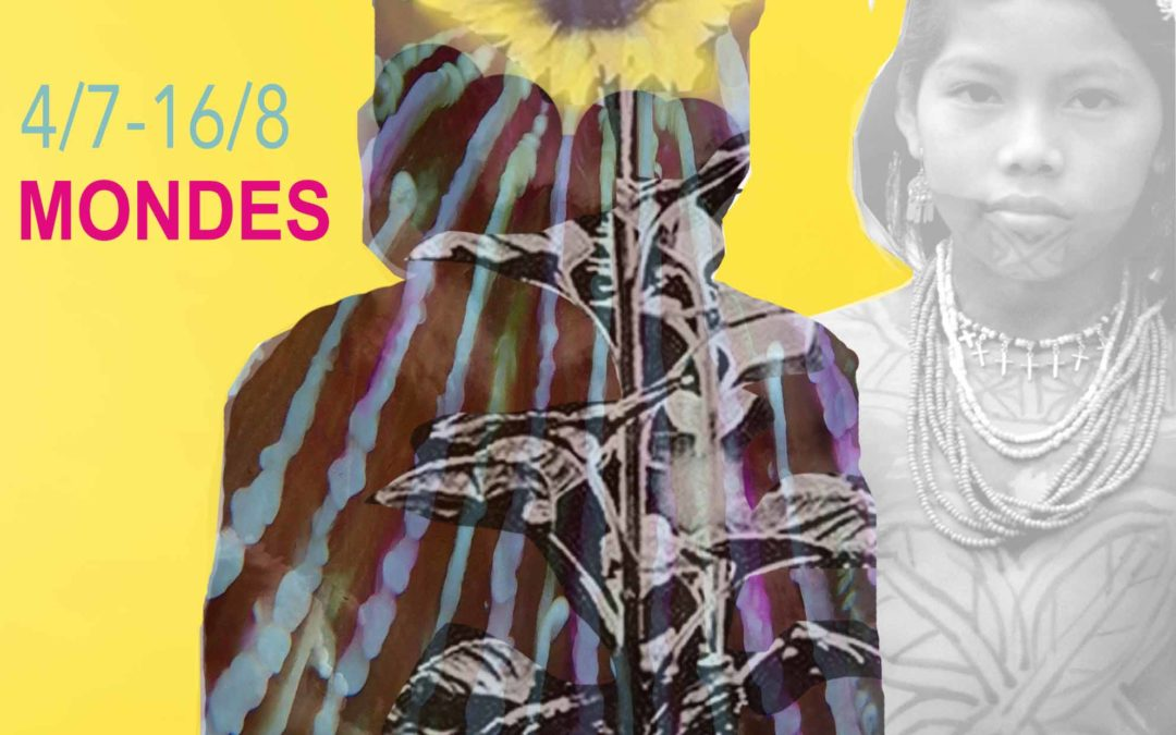 Les Arlésiennes – Exposition «MONDES» du 4/7 au 16/8/2020